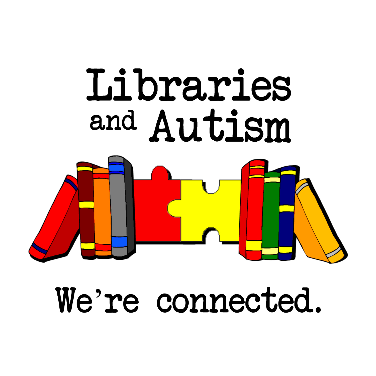 Libraries and Autism We re Connected Project News